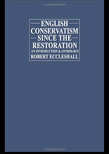 9780044453468: English Conservatism Since the Restoration