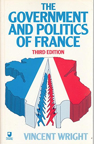 9780044453543: The Government and Politics of France