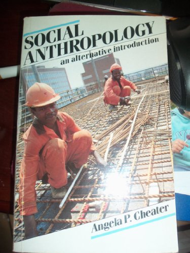 9780044453598: Social Anthropology: An Alternative Introduction
