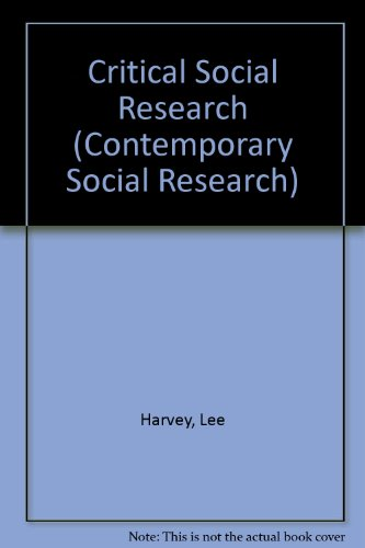 9780044453604: Critical Social Research (Contemporary Social Research)