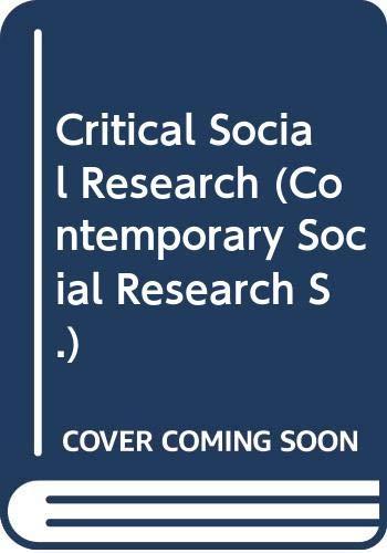 9780044453611: Critical Social Research (Contemporary Social Research)