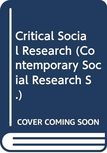 9780044453611: Critical Social Research (Contemporary Social Research)