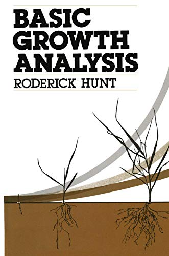 Basic Growth Analysis: Plant Growth Analysis for: Hunt, Roderick