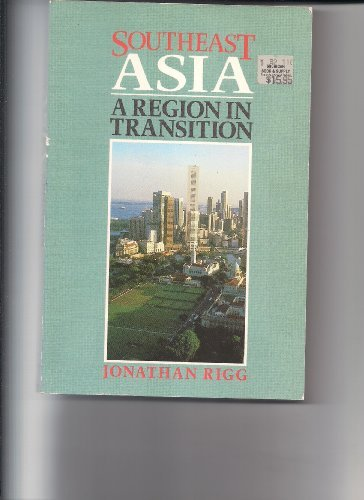 9780044453789: South East Asia: A Region in Transition