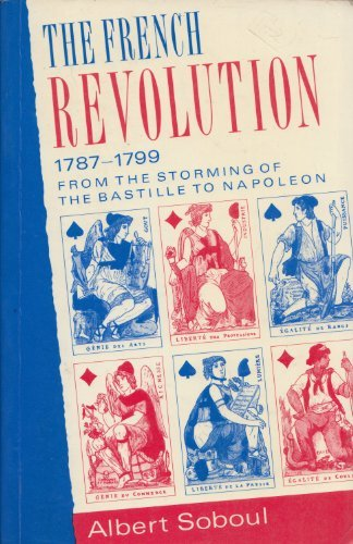 9780044453819: French Revolution, 1787-1799: From the Storming of the Bastille to Napoleon