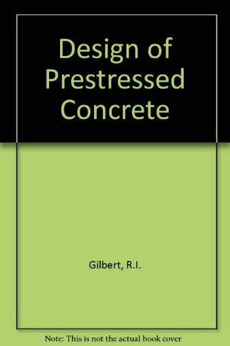 9780044454038: Design of Prestressed Concrete