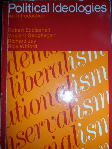 9780044454052: Political Ideologies: An Introduction