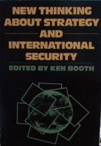 9780044454151: New Thinking About Strategy and International Security