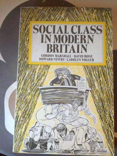 9780044454168: Social Class in Modern Britain