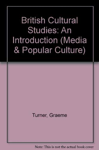 9780044454243: British Cultural Studies: An Introduction (Media & Popular Culture)