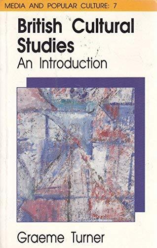 9780044454250: British Cultural Studies: An Introduction (Media and Popular Culture, No 7)