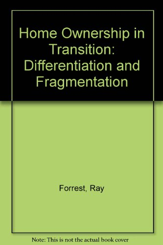 Home Ownership: Differentiation and Fragmentation (9780044454441) by Ray Forrest; Alan Murie; Peter Williams