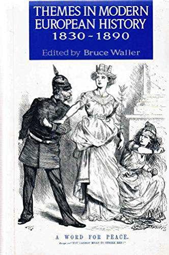 9780044454533: Themes in Modern European History, 1830-89