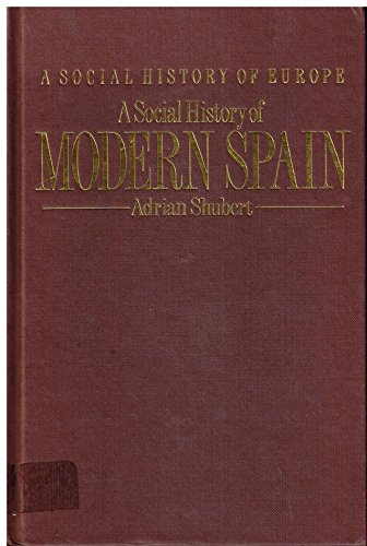 9780044454588: A Social History of Modern Spain (A Social History of Europe)