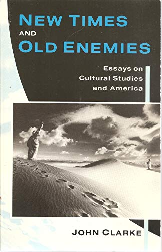 9780044454731: New Times and Old Enemies: Essays on Cultural Studies and America