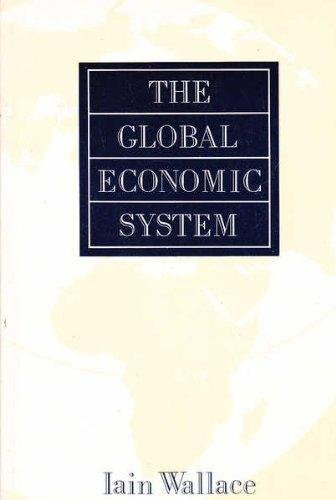 9780044454816: The Global Economic System