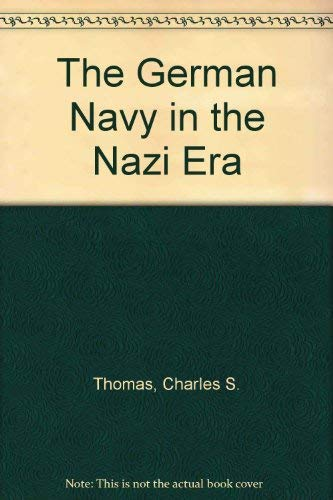 9780044454939: The German Navy in the Nazi Era