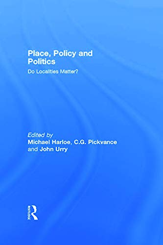 9780044455066: Place, Policy and Politics: Do Localities Matter? (Changing Urban and Regional Systems of Britain)