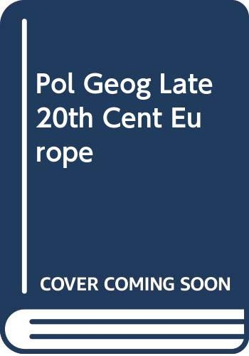 9780044455196: Blacksell M Pol Geog Late 20th Cent Europe Hb