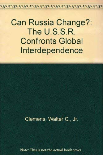 9780044455370: Can Russia Change?: The USSR Confronts Global Interdependence