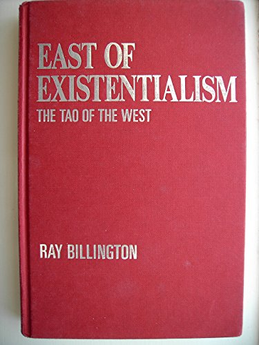 9780044455424: East of Existentialism : The Tao of the West