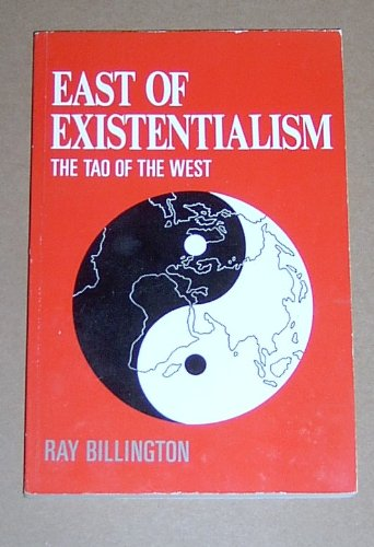 9780044455431: East of Existentialism: The Tao of the West