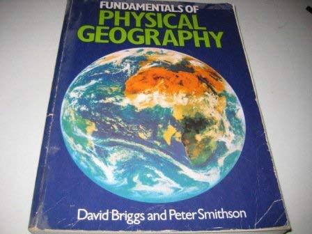 Fundamentals of Physical Geography: DAVID BRIGGS, PETER