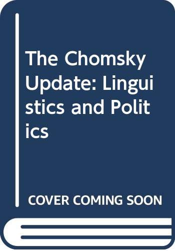 9780044455899: The Chomsky Update: Linguistics and Politics