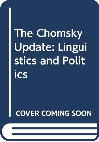 9780044455899: The Chomsky Update: Linguistics and Politics