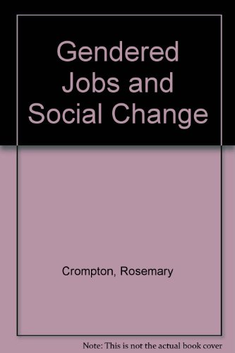 9780044455974: Gendered Jobs and Social Change