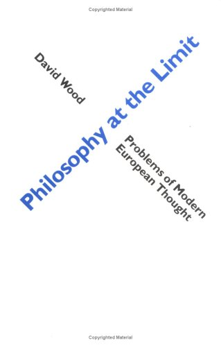9780044456247: Philosophy at the Limit (Problems of Modern European Thought)