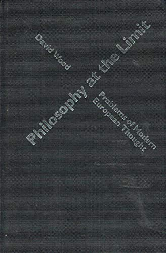 9780044456254: Philosophy at the Limit (Problems of Modern European Thought)