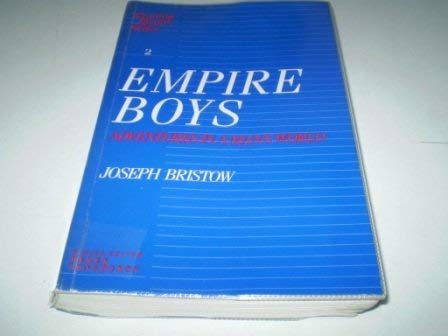 9780044456315: Empire Boys: Adventures in a Man's World (Reading popular fiction)
