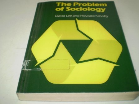 9780044456414: The Problem of Sociology: An Introduction to the Discipline
