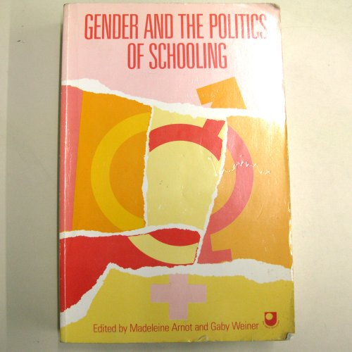 9780044456421: Gender and the Politics of Schooling
