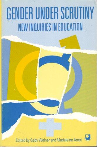 9780044456438: Gender Under Scrutiny: New Inquiries in Education