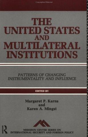 9780044456599: United States & Multilat Instn (Mershon Center Series on International Security)