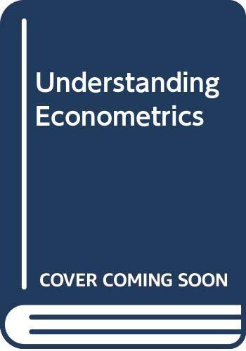 9780044456636: Understanding Econometrics