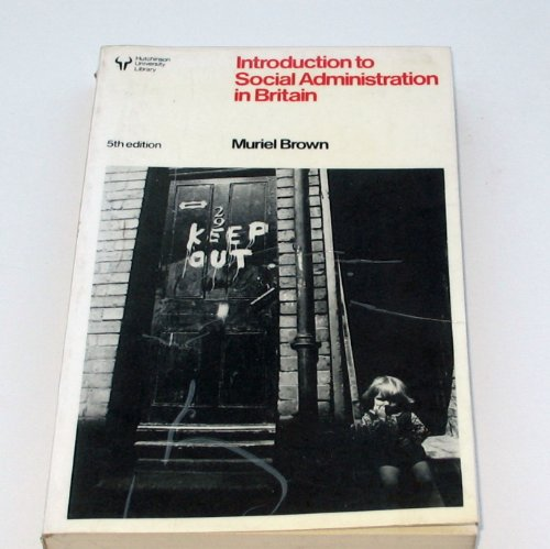 9780044456650: An Introduction to Social Administration in Britain