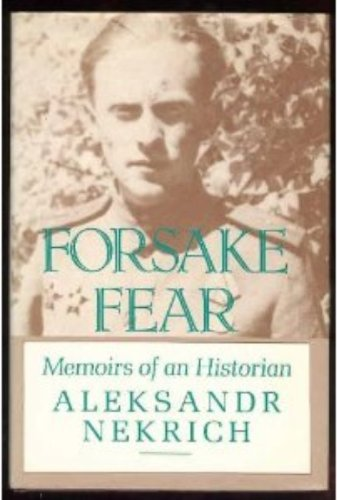 9780044456827: FORSAKE FEAR: MEMOIRS CL