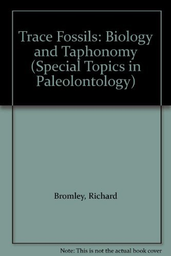 9780044456865: Trace Fossils: Biology and Taphonomy (Special Topics in Palaeontology)