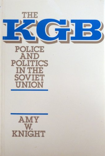 9780044457183: K. G. B.: Police and Politics in the Soviet Union