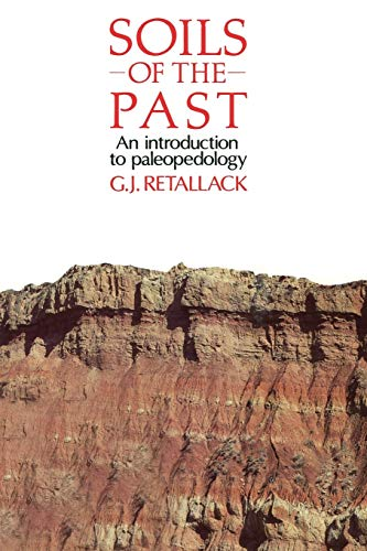 9780044457572: Soils of the Past: An introduction to paleopedology