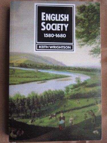 ENGLISH SOCIETY, 1580-1680: Keith Wrightson