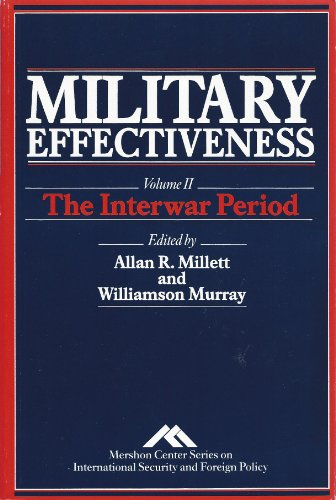 9780044458449: Military Effectiveness, Vol. 2: The Interwar Period (Mershon Center Series on International Security and Foreign Policy)