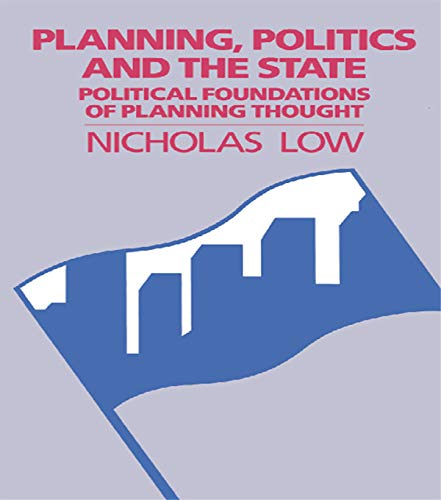 9780044458975: Planning Politics & State