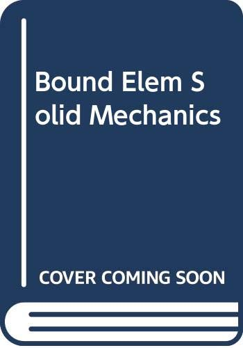 9780044459132: Bound Elem Solid Mechanics