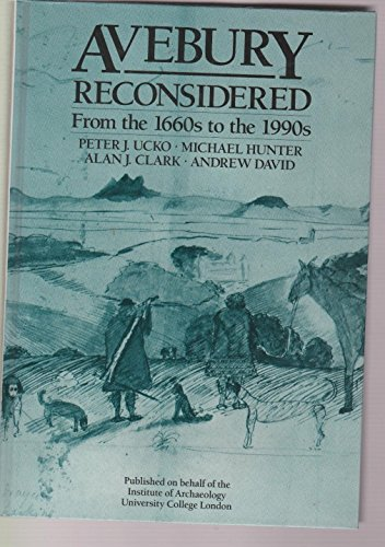 9780044459194: Avebury Reconsidered: From the 1660s to the 1990s (Book and Transparencies)
