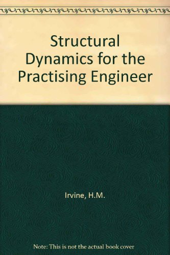 9780044460039: Structural Dynamics for the Practising Engineer