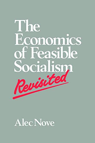 9780044460152: The Economics of Feasible Socialism Revisited